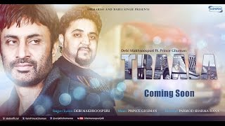 New Punjabi Song 2015 | Traala | Debi Makhsoospuri Ft.Prince G | Latest Punjabi Songs