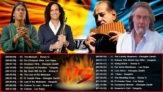 Leo Rojas, Kenny G, Vangelis, Gheoghe Zamfir Greatest Hits , Best Songs, Top 20 Hits Of All Time