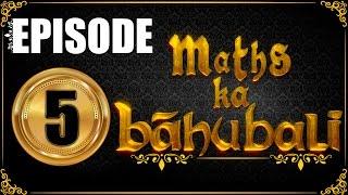 MIXTURE AND ALLIGATION , RATIO | Maths ka Bahubali | EPISODE - 5 | LAST EPISODE | 24.05.2017