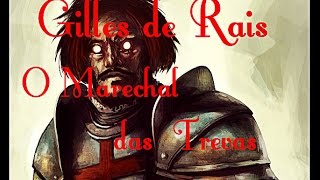 Barão de Gilles - O Marechal das Trevas
