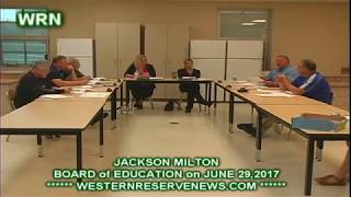 JACKSON MILTON  SCHOOLS BOARD of EDUCATION JUNE 2017 MEETING