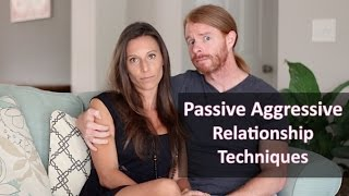 Passive Aggressive Relationship Techniques - Ultra Spiritual Life episode 57