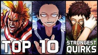 Top 10 Strongest Quirks In My Hero Academia