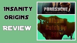 Parasyche Insanity Origins Review