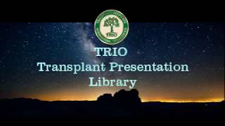 """TRIO Library Pgm #95: """"Donor Traits Passing to Organ Recipient: Fact or Fiction?"""" 5/23/2018"""