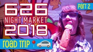 D-Cake?! Talk About Food Porn! • 626 Night Market (2018) - Part 2 • Road Trip