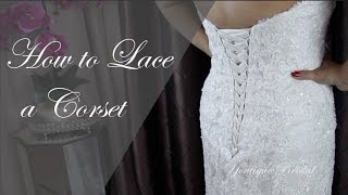 How to lace a Wedding Dress Corset