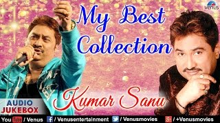 images Kumar Sanu My Best Collection Bollywood Romantic Hits Audio Jukebox