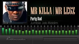 Mr Killa & Legz - Party Bad (Jumbie Jab Riddim) [Soca 2016] [HD]