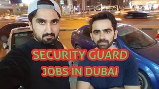 SECURITY GUARD JOBS IN DUBAI UAE | SALARIES | FASI DUBAI DUBAI !!!