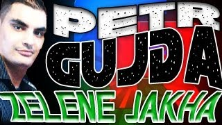 Petr Gujda - Zelene Jakha