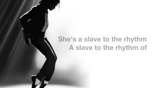 Michael Jackson - (Lyrics) Slave to the Rhythm