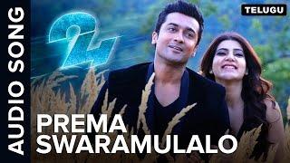 Prema Swaramulalo | Full Audio Song | 24 Telugu Movie