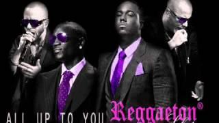 All up to you - Wisin & Yandel ft Akon, Aventura KOB