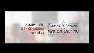 Accumuler- E.sy Kennenga - Acoustique