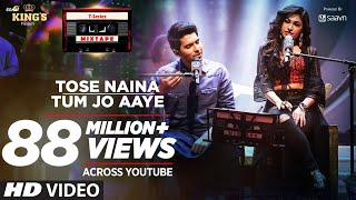 Tose Naina Tum Jo Aaye l T-Series Mixtape l Armaan Malik Tulsi Kumar l Bhushan Kumar Ahmed Abhijit uploaded on 3 day(s) ago 274182 views