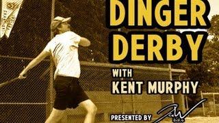 Baseball Wisdom - Dinger Derby With Kent Murphy