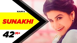 Sunakhi | Full Video | Kaur B | Desi Crew | Latest Punjabi Song 2017 | Speed Records