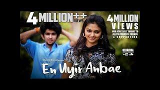 En Uyir Anbae -Tamil Album Song
