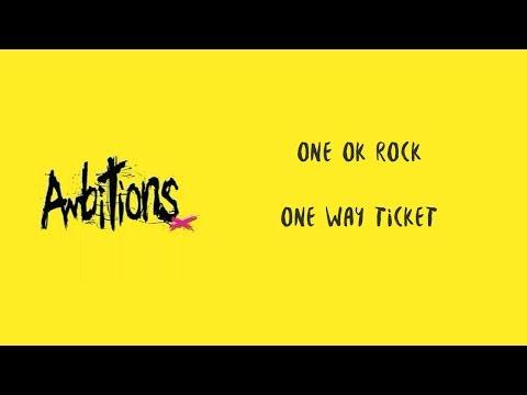 One Way Ticket -ONE OK ROCK lyrics video