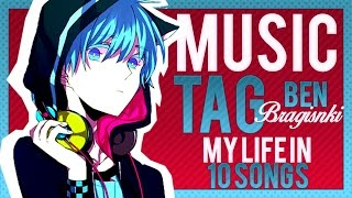 "【MUSIC TAG】My Life in ""10"" Songs"