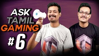 ASK Tamil Gaming #6 ( Live Q & A )