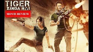 Tiger Zinda Hai Movie Review | Salman Khan | Katrina Kaif | Ali Abbas Zafar