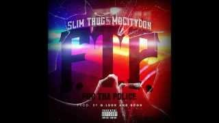 Slim Thug & Mo City Don (Z-Ro) - F.T.P. (Fuc Tha Police) (prod. by G. Luck & B. Don) (2013)