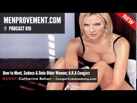 How to Meet, Seduce & Date Older Women; A.K.A Cougars