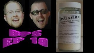 Nasal Napalm and Goose Pate - BPS EP19 (Season 2 Episode 1)