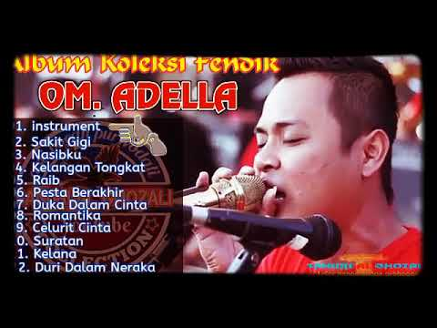 Full Album Cak Fendik New Adella Terbaru 2018