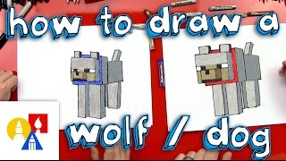 How To Draw A Minecraft Wolf (dog)