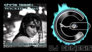 Chris Isaak - Wicked Game (dj genesis wicked breaks remix)
