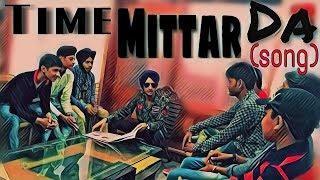 TiMe MittRaN Da||New punjabi songs 2017 || Hapee Boparai || new video || Nven verma || new song