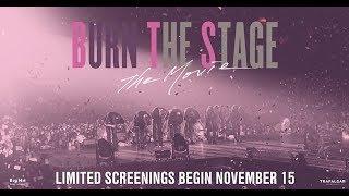BURN THE STAGE: THE MOVIE (στις 15/11 & 18/11)