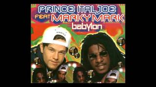 Prince Ital Joe feat. Marky Mark - Babylon (Extended Mix) [1995]