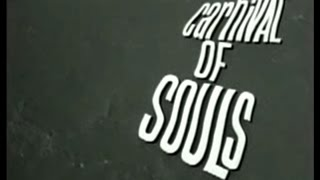Carnival of Souls (1962 Horror Film) Remastering