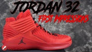 Jordan 32 First Impressions!
