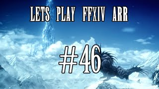 Lets Play FFXIV ARR #46 - Labyrinth of the Ancients