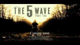 The 5th Wave Part Two Trailer