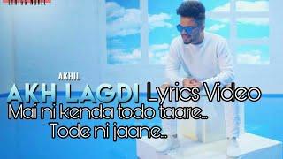 Akhil | Akh Lagdi | Latest Whatsapp Status Video 2018 | New Punjabi Songs 2018,