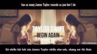 [Vietsub.Lyrics] Begin Again -Taylor Swift