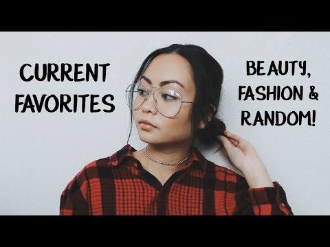 CURRENT FAVORITES | Beauty, Fashion & Random!