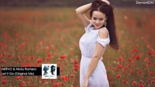 NERVO Nicky Romero-Let It Go (Original Mix)