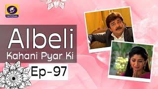 Albeli... Kahani Pyar Ki - Ep #97