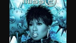 Missy Elliott - Whatcha Gonna Do (Explicit)