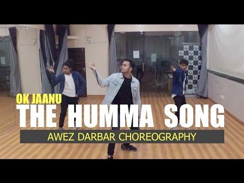 The Humma Song - OK JAANU (Dance Cover) | Awez Darbar Choreography.