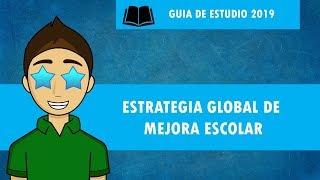 ESTRATEGIA GLOBAL DE MEJORA ESCOLAR