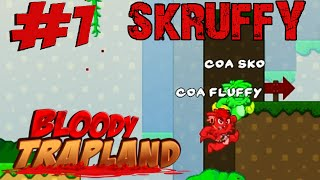 SKRUFFY   YE PRICK!!   Bloody Trapland #1