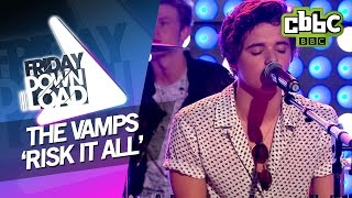 The Vamps 'Risk It All' live on Friday Download - CBBC